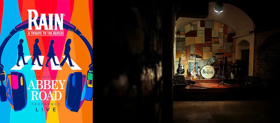 Rain - A Tribute to the Beatles at Steven Tanger Center for the Arts