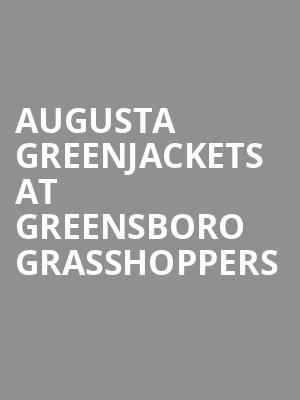 Augusta GreenJackets at Greensboro Grasshoppers at First National Bank Field