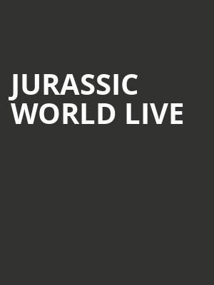 Jurassic World Live at Greensboro Coliseum Special Events Center