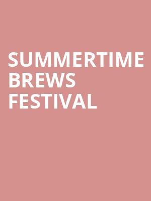 Summertime Brews Festival at Greensboro Coliseum Special Events Center