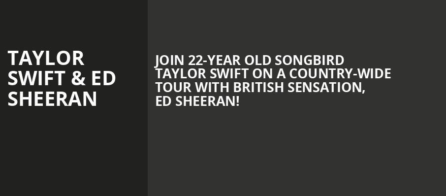 Taylor Swift Ed Sheeran Greensboro Coliseum Greensboro Nc Tickets Information Reviews