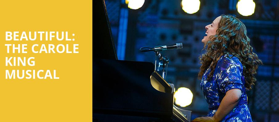 Beautiful The Carole King Musical, Steven Tanger Center for the Arts, Greensboro