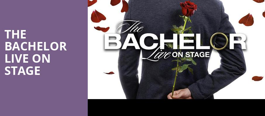 The Bachelor Live On Stage, Steven Tanger Center for the Arts, Greensboro