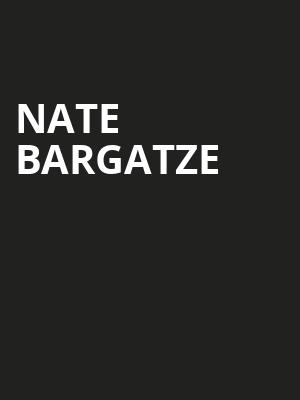 Nate Bargatze, Steven Tanger Center for the Arts, Greensboro